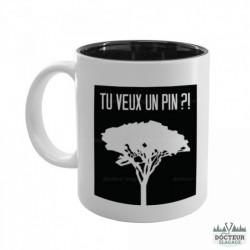 "Mug ""Tu veux un pin?"""