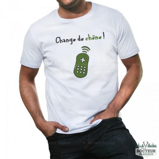 """T-shirt """"Change de chêne"""""""