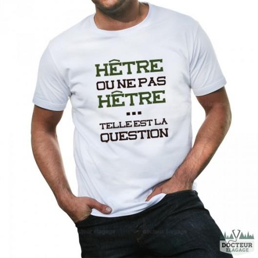 "T-shirt ""Hêtre ou ne pas hêtre"""
