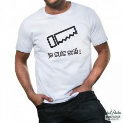 """T-shirt """"Je suis scié"""""""